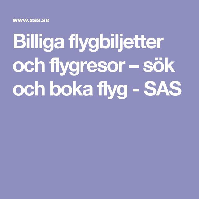 Billiga flygbiljetter och flygresor – sök och boka flyg - SAS