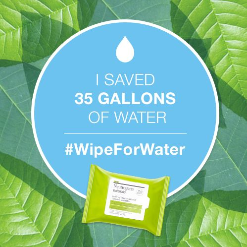 """Did you know you can use up to 5 gallons of water when washing your face? Wipe out waste by joining our water conservation movement at www.wipeforwater.com. For each pledge received in April, Neutrogena Naturals will donate $1 to The Nature Conservancy. ‪#‎WipeforWater‬ """