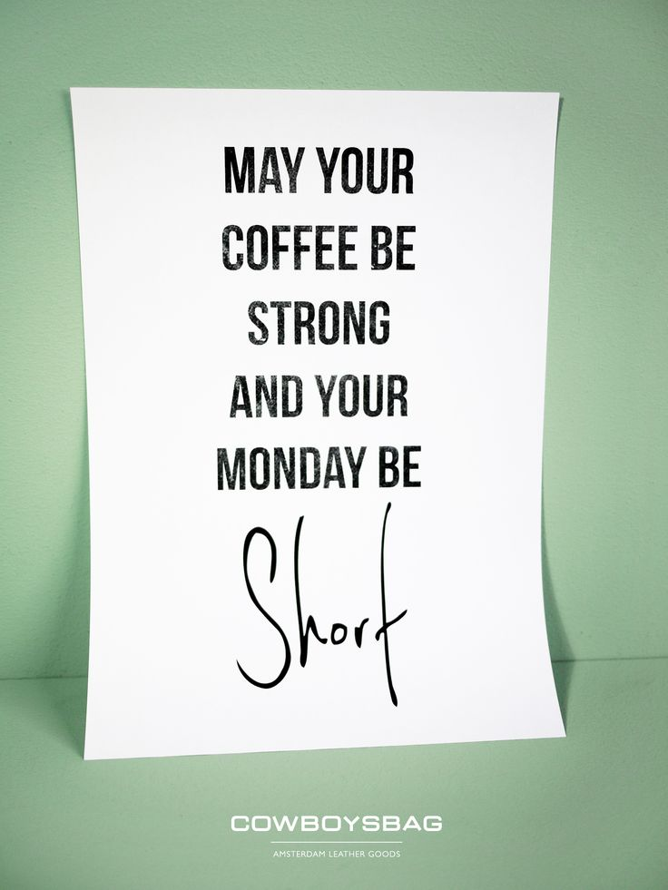 May your coffee be strong and your monday be short | Cowboysbag