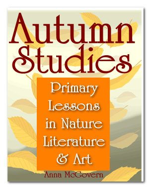 Autumn Studies in Nature, Literature & Art FREE PDF Also, All the Year Round: Autumn Nature Read FREE PDF