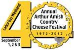 Illinois Amish Country Cheese Festival, Arthur, Illinois, Labor Day Weekend Aug 31st & Sept 1-2, 2013
