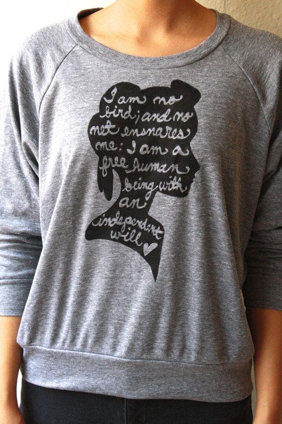 Jane Eyre I am no bird... Women's Slouchy by neenacreates on Etsy