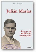 """""""Julián Marías. Retrato de un filósofo enamorado"""" de Rafael Hidalgo. El filósofo y escritor Julián Marías (1914-2005) tuvo una vida excepcionalmente intensa. Discípulo de Ortega y Gasset,   Participó activamente en la transición, y fue consejero de Juan Pablo II.  Mas si algo caracterizó a Julián Marías fue su capacidad de amar. Amó la cultura, la libertad, España, América, a sus amigos... y, sobre todo, amó a una mujer, Lolita.  Signatura: B MAR hid"""