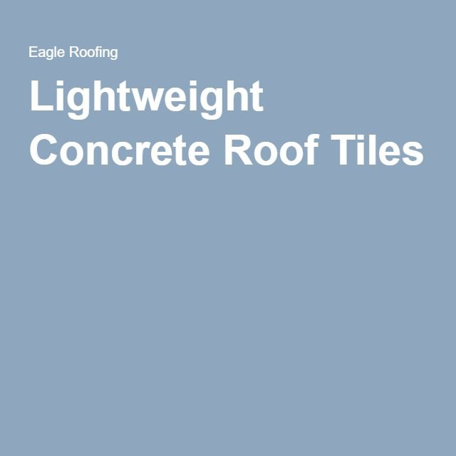 Lightweight Concrete Roof Tiles |