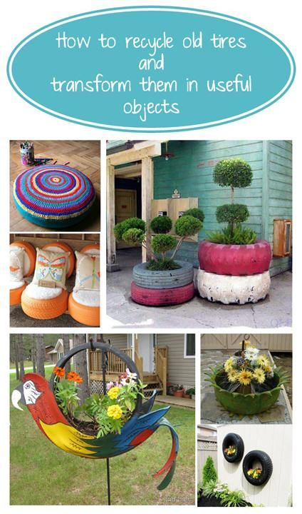 How to recycle old tires and transform them in useful objects for your home.