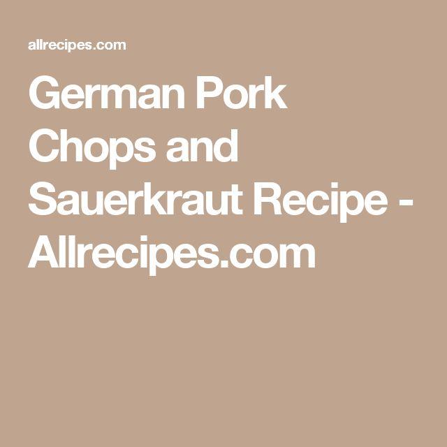 German Pork Chops and Sauerkraut Recipe - Allrecipes.com