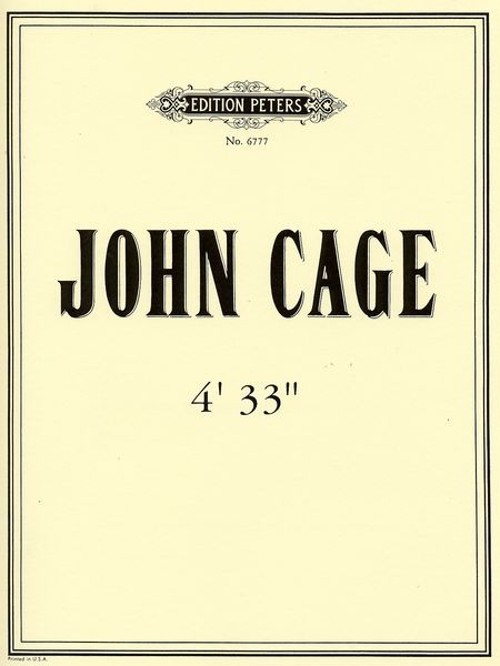 4′33″ (1952), by John Cage