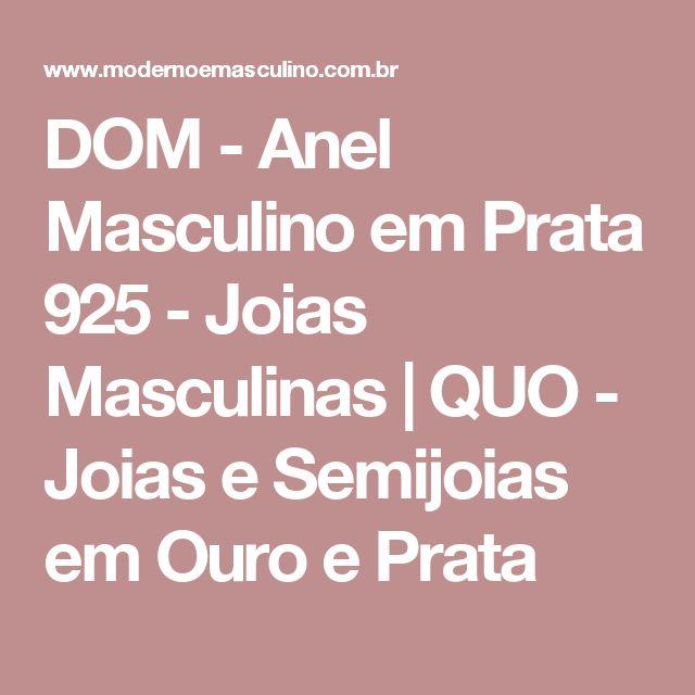 DOM - Anel Masculino em Prata 925 - Joias Masculinas | QUO - Joias e Semijoias em Ouro e Prata