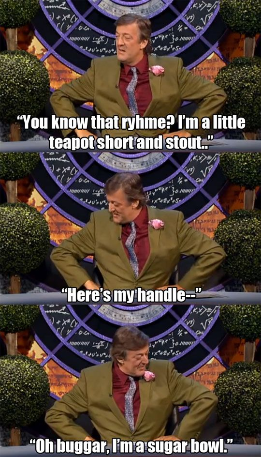 I've Always Loved British Humour (excuse the language)