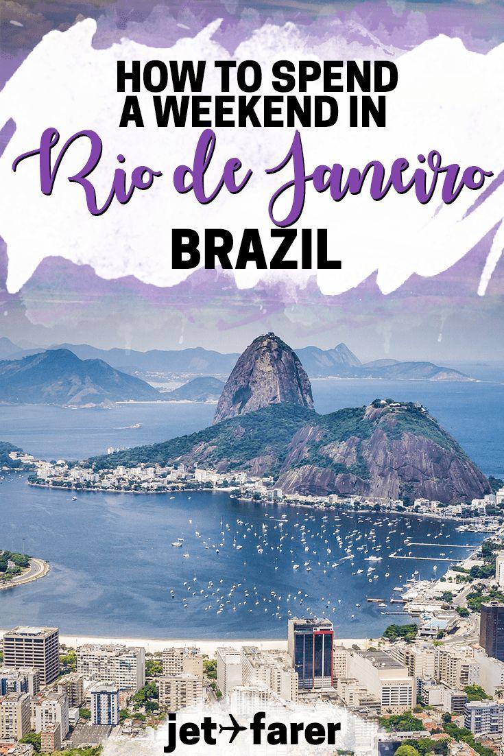 How to Spend a Weekend in Rio de Janeiro, Brazil