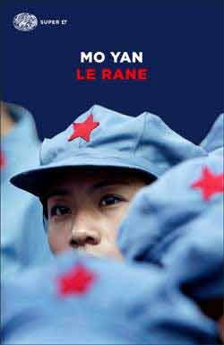 Mo Yan, Le rane, Super ET - DISPONIBILE ANCHE IN EBOOK