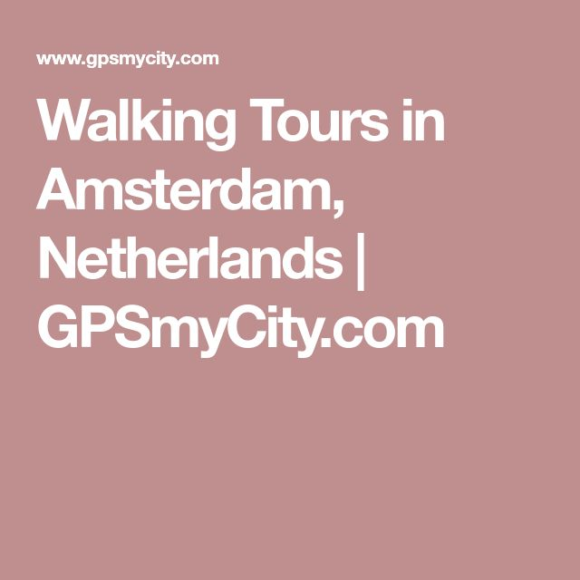 Walking Tours in Amsterdam, Netherlands | GPSmyCity.com