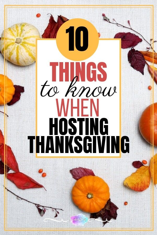 10 things to know when hosting thanksgiving party pinterest thanksgiving