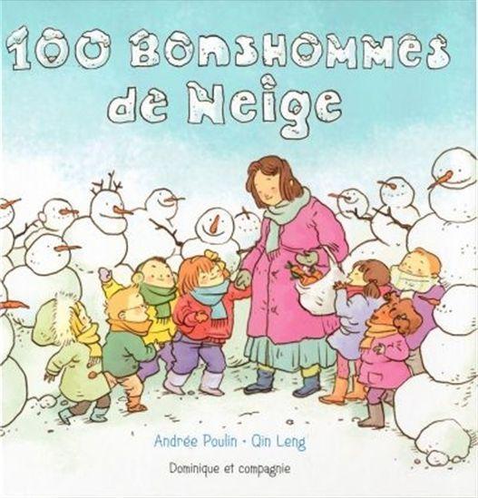 """Livre: """"100 bonshommes de neige"""", Andrée Poulin, Dominique et cie"""
