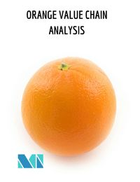 The commodity Orange Value Chain Analysis of discusses the flow of the product along the different stages