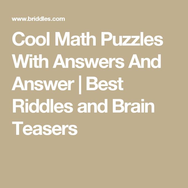 Cool Math Puzzles With Answers And Answer | Best Riddles and Brain Teasers