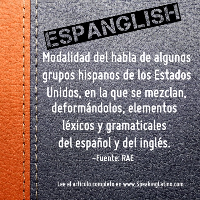 description of spanglish Spanglish listed in: spanish, as span-94 faculty ilan stavans (section 01) description a cultural study of language in the hispanic world (spain, latin america, .