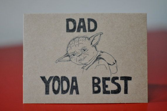 Yoda Father's Day Card, dad yoda best, happy father's day, star wars father's day card on Etsy, $3.99