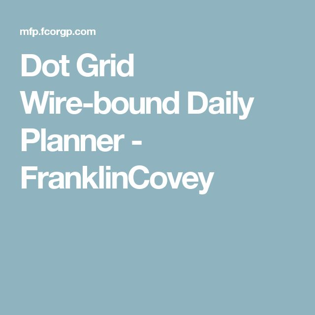 Dot Grid Wire-bound Daily Planner - FranklinCovey