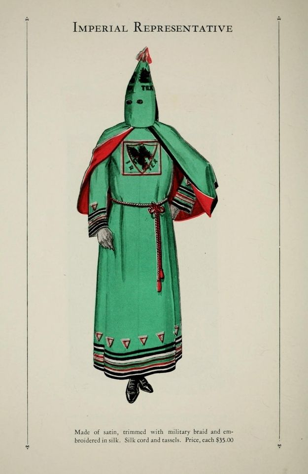 Official Ku Klux Klan RobeCatalog  Prices range from $5 for your basic Klansman robe, to $40 for a Grand Dragon get-up. From 1925.