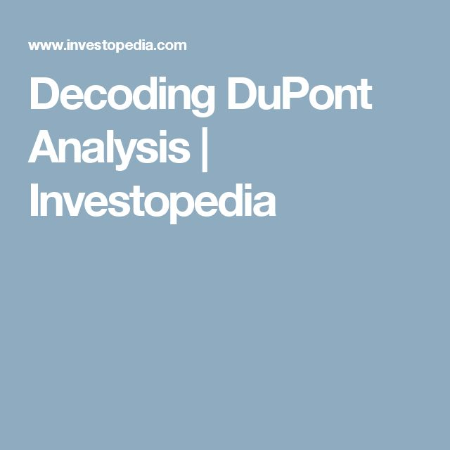 Decoding DuPont Analysis | Investopedia
