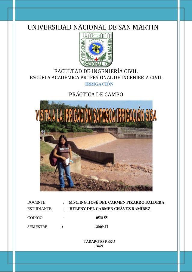 UNIVERSIDAD NACIONAL DE SAN MARTIN  FACULTAD DE INGENIERÍA CIVIL  ESCUELA ACADÉMICA PROFESIONAL DE INGENIERÍA CIVIL  IRRIGACI...