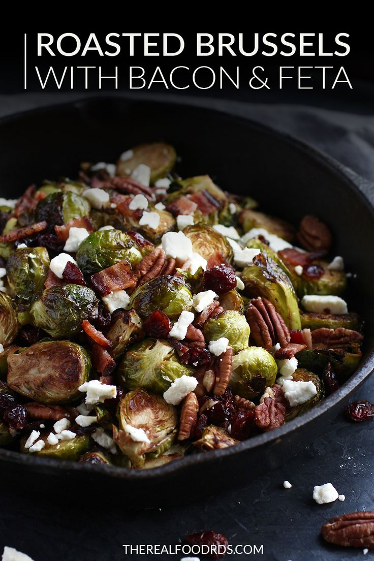 Roasted Brussels with Bacon & Feta   – The Real Food Dietitians Recipes