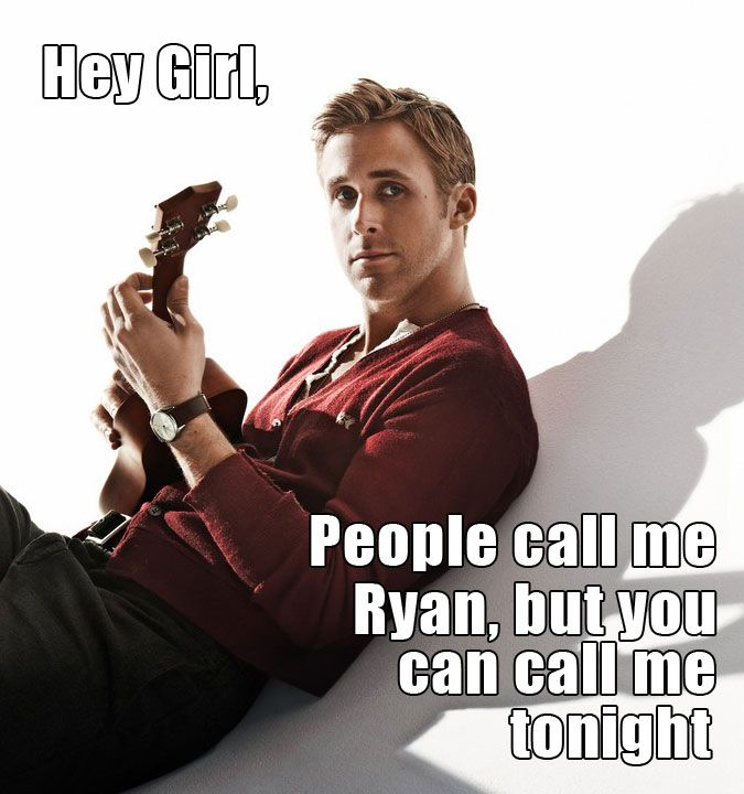 hahaha hilarious; pick up lines by Ryan Gosling
