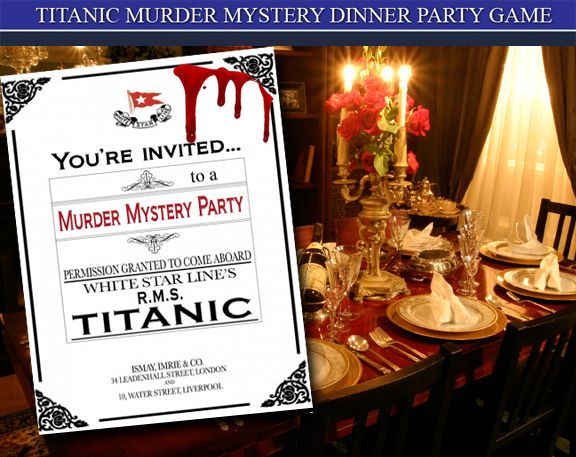 1000 images about titanic murder mystery party game on for Secret dinner party