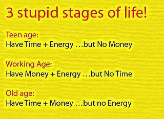 3 stupid stages of lifeYoung Life, Laugh, Stupid Staging, So True, Funny Stuff, Funny Quotes, Humor, Reality Bites, True Stories