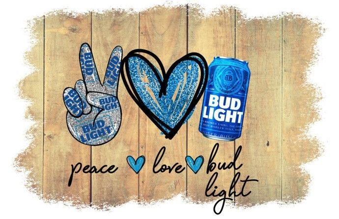 Peace Love Bud Light This Buds For You Works Great For T Shirt Or Mask Design Budweiser Digital File Instant Download Sublimation Png Peace And Love Framed Art Prints Bud Light