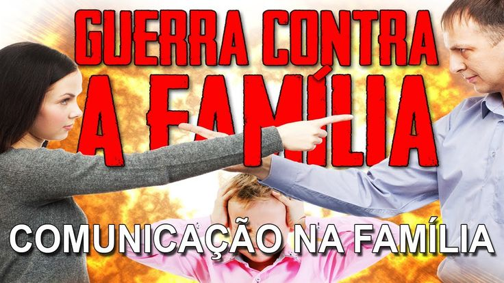Alerta! Quando não há comunicação na família (Série Guerra contra a Famí...