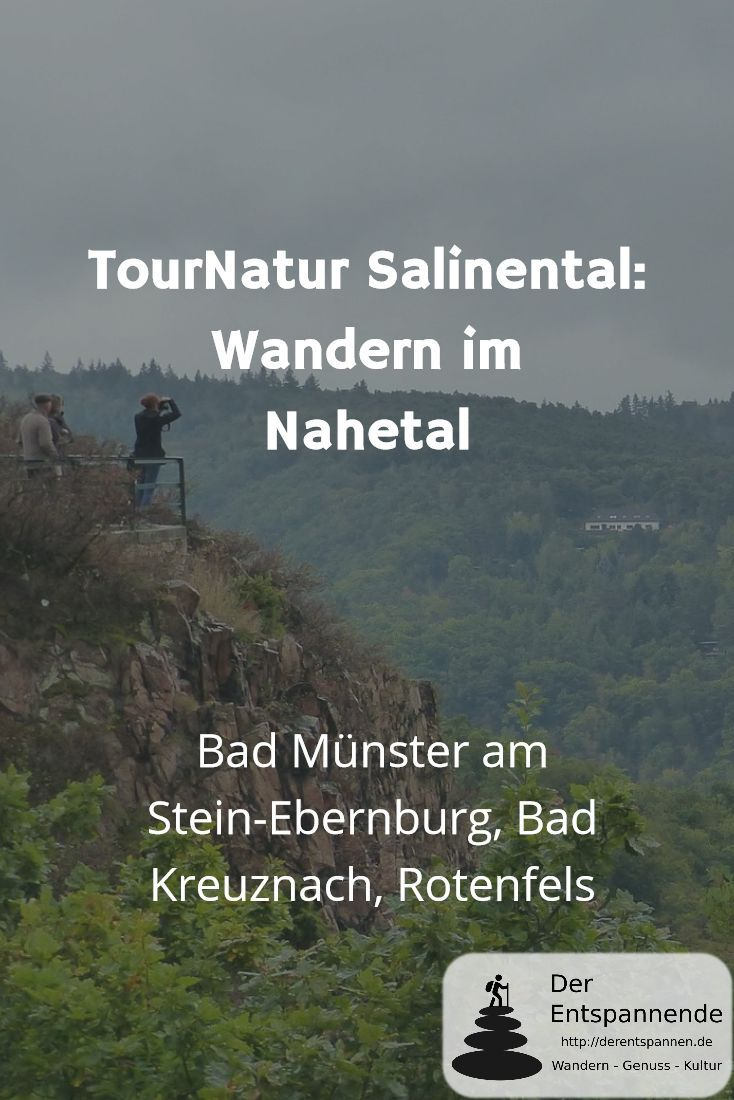 Die TourNatur Salinental bei Bad Kreuznach führte uns von den Gradierwerken durch die Wälder zur Burg Rheingrafenstein und zur Handfähre über die Nahe in Bad Münster am Stein-Ebernburg. Hinauf ging es zur Bastei auf dem Rotenfels.