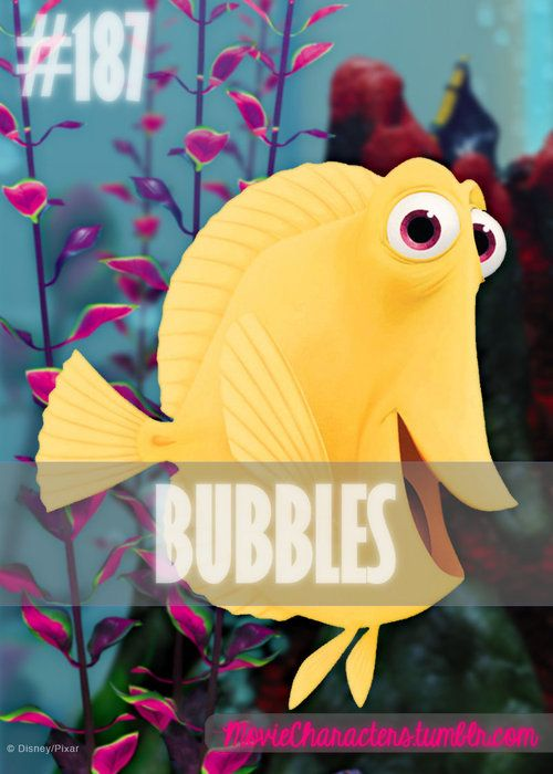 BUBBLES  Played By: Stephen Root (Voice) Film: Finding Nemo Year: 2003