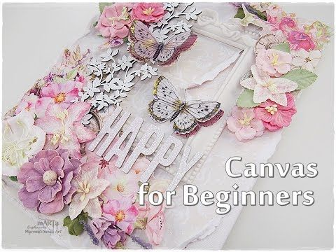 Scrapbooking Canvas Tutorial for Beginners ♡ Maremi's Small Art ♡ - YouTube