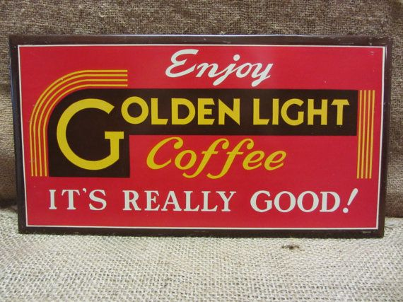 Vintage Golden Light Coffee Sign - Advertising Metal Signs Deep Color Antique Old Store Business 7621