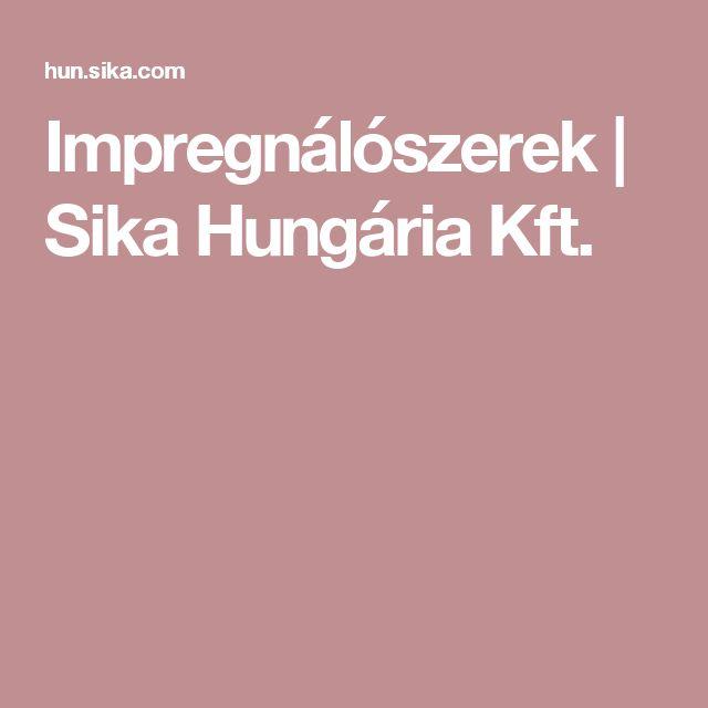 Impregnálószerek | Sika Hungária Kft.