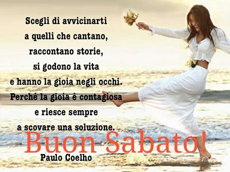 1000 images about buon sabato on pinterest public for Buon sabato sera frasi