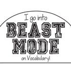 Students will love wearing one of these hats! -I go into BEAST MODE on vocabulary! -I go into BEAST MODE on AR! -I go into BEAST MODE on math! -I g...