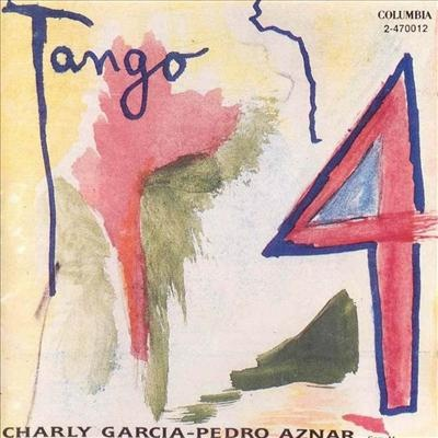 Charly Garcia, Pedro Aznar - Tango 4