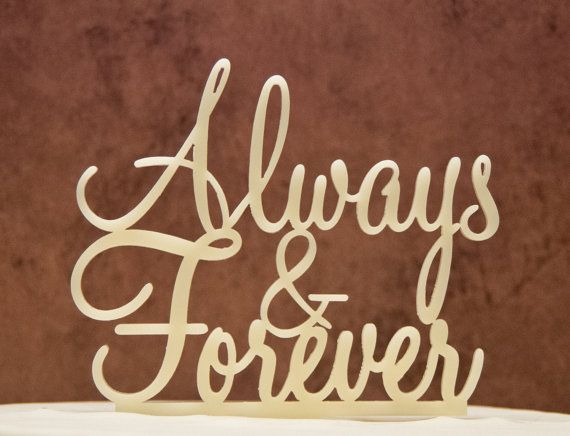 Wedding Cake Topper Always and Forever by CakeTopperConnection, $14.95