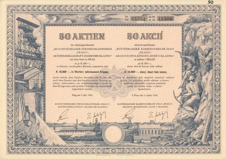 Buštěhradské kamenouhelné doly PRAGO, akc. spol., Dubí u Kladna (Buschtiehrader Steinkohlenwerke PRAGO, AG., Eichen bei Kladno). Akcie na 50x 200 Korun (10 000 K). Praha, 1941.