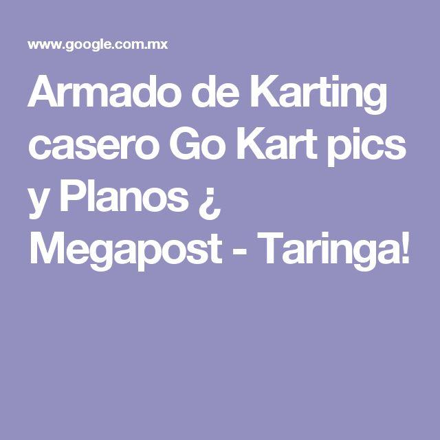 Armado de Karting casero Go Kart pics y Planos ¿ Megapost - Taringa!