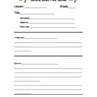 This product is a Music Lesson Template that can be used for any grade. Provides blank spaces to fill in for contents of the lesson. Title, Grade, ...