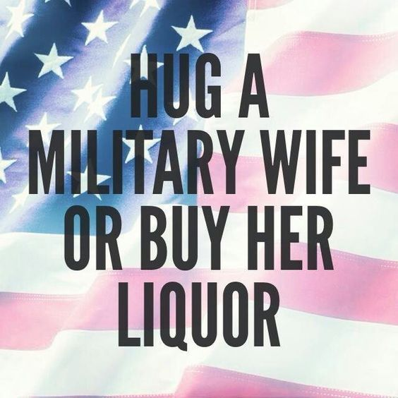 Military wife, Liquor and Military on Pinterest