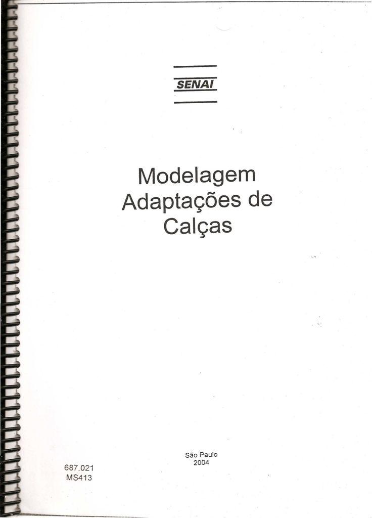 Senai   modelagem - adaptação de calças, blusas, mangas, saias, ... by Denize Bartolo Medeiros via slideshare