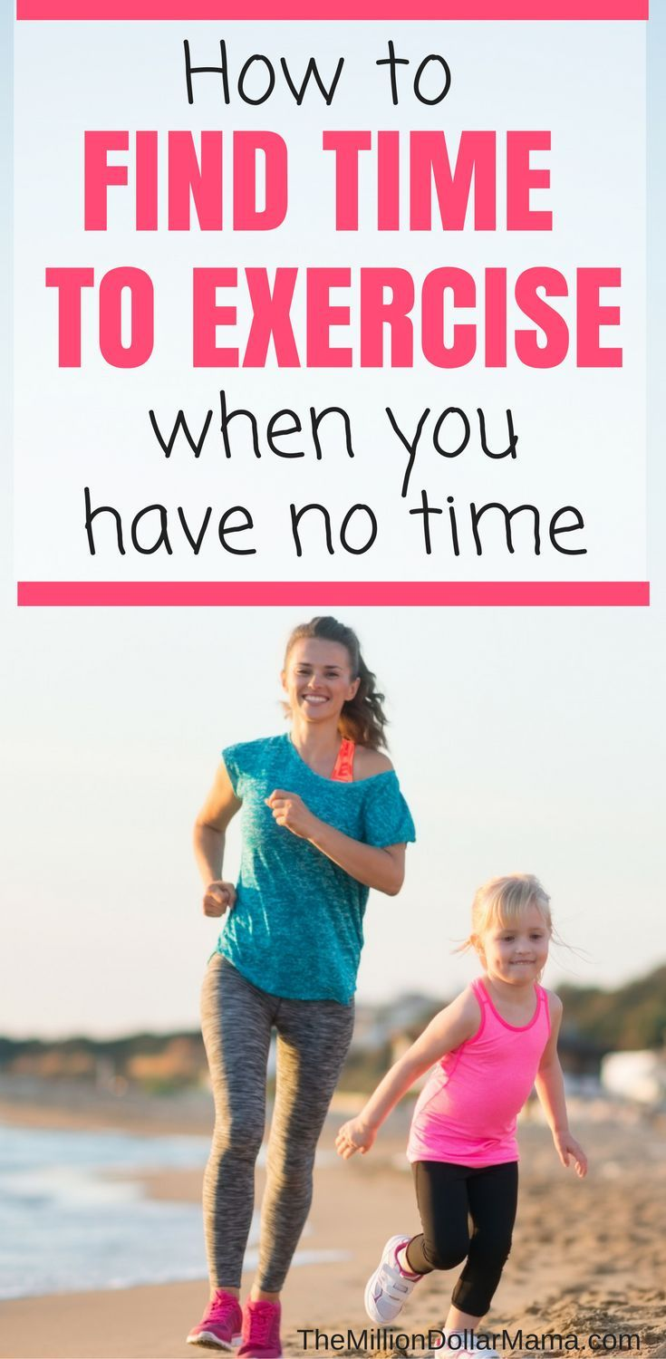 How To Find Time To Exercise With Kids The Million Dollar Mama Exercise Healthy Lifestyle Tips Fitness Tips