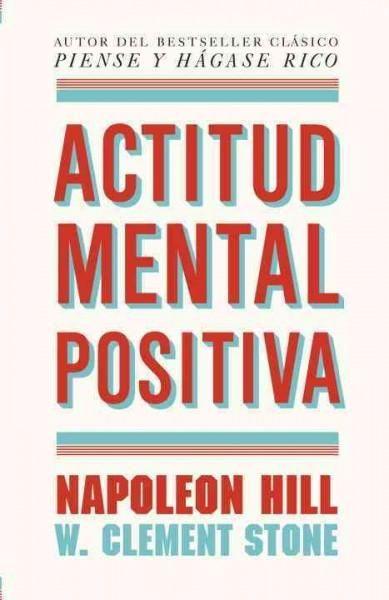 Actitud mental positiva / Positive Mental Attitude