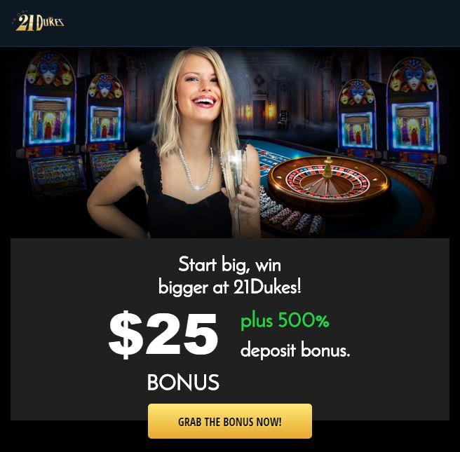 21 Dukes 500% Deposit Bonus