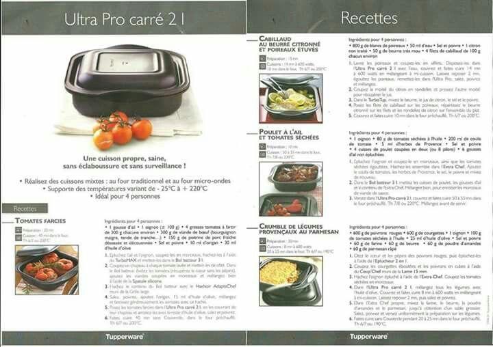 Fiche Recette Ultra Pro Carré 2L - Tupperware : Tomates farcies, Cabillaud au beurre citronné et poireaux étuvés, Poulet à l'ail et tomates séchées, Crumble de légumes provençaux au parmesan.